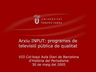 Arxiu INPUT: programes de televisió pública de qualitat