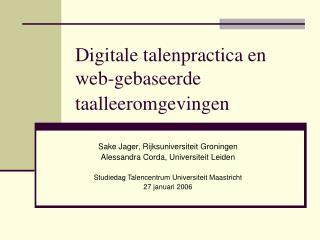 Digitale talenpractica en web-gebaseerde taalleeromgevingen