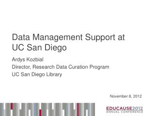 Data Management Support at UC San Diego