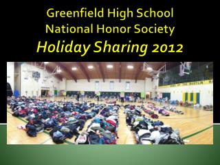 Greenfield High School National Honor Society Holiday Sharing 2012