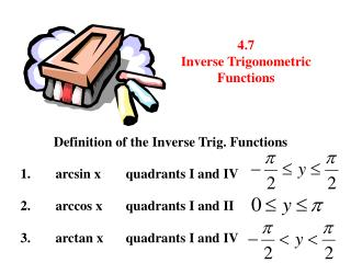 4.7 Inverse Trigonometric Functions