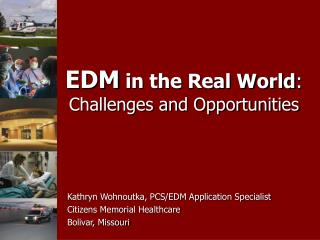 EDM  in the Real World : Challenges and Opportunities
