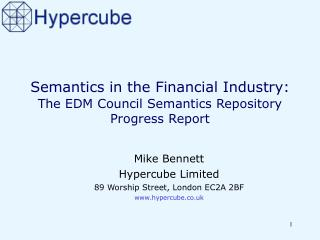 Semantics in the Financial Industry: The EDM Council Semantics Repository Progress Report