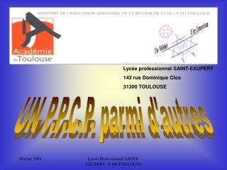 Lycée professionnel SAINT-EXUPERY 143 rue Dominique Clos 31300 TOULOUSE