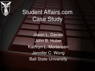 Student Affairs Case Study