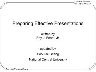 Preparing Effective Presentations written by  Ray J. Friant, Jr.