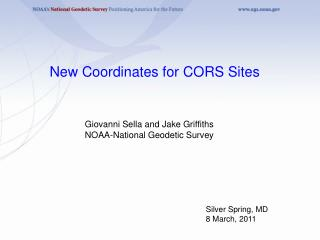 Giovanni Sella and Jake Griffiths NOAA-National Geodetic Survey