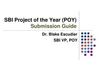 SBI Project of the Year (POY) Submission Guide