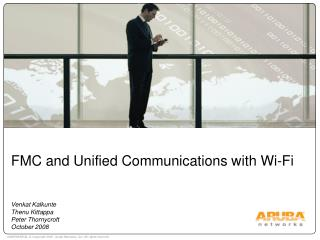 FMC and Unified Communications with Wi-Fi