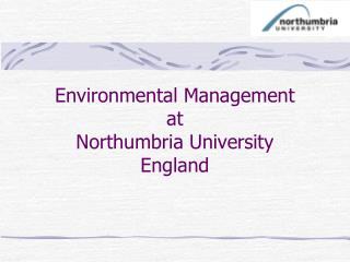Environmental Management at Northumbria University England