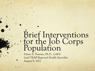 Brief Interventions for the  Job Corps  Population