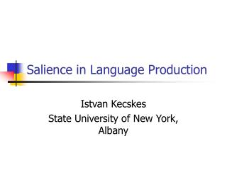 Salience in Language Production