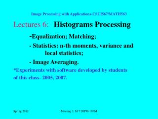 Image Processing with Applications-CSCI567/MATH563