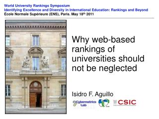 Why web-based rankings of universities should not be neglected Isidro F. Aguillo