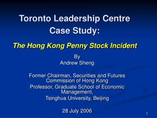 Toronto Leadership Centre Case Study: The Hong Kong Penny Stock Incident