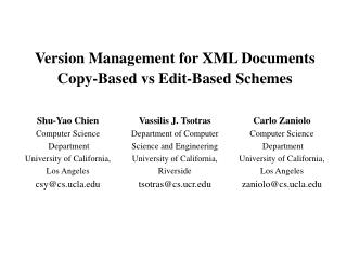 Version Management for XML Documents  Copy-Based vs Edit-Based Schemes