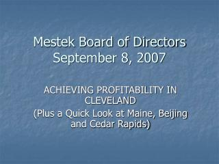 Mestek Board of Directors   September 8, 2007