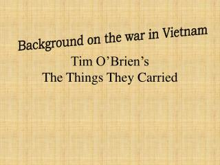 Tim O'Brien's The Things They Carried
