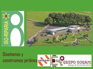 Diseñamos y construimos jardines