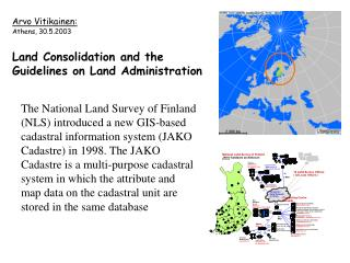 Arvo Vitikainen: Athens, 30.5.2003 Land Consolidation and the Guidelines on Land Administration