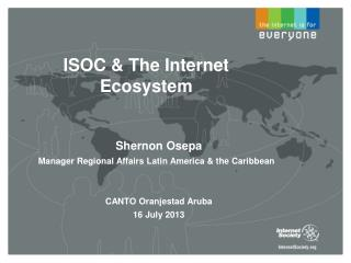 ISOC & The Internet Ecosystem