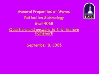 General Properties of Waves Reflection Seismology Geol 4068