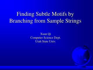 Finding Subtle Motifs by Branching from Sample Strings