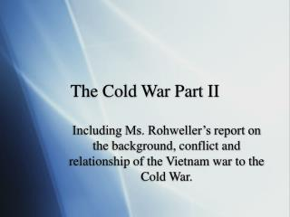 The Cold War Part II