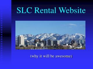 SLC Rental Website