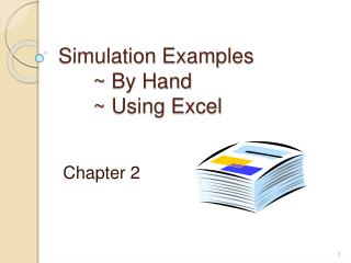 Simulation Examples    By Hand    Using Excel