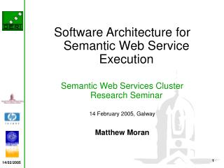Software Architecture for Semantic Web Service Execution