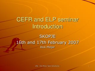 CEFR and ELP seminar Introduction