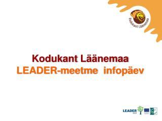 Kodukant  Läänemaa LEADER- meetme infopäev