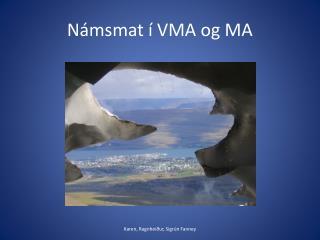 N msmat   VMA og MA