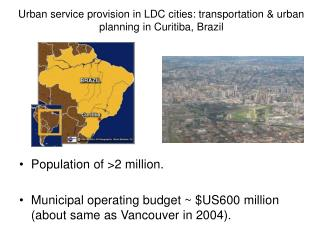 Urban service provision in LDC cities: transportation & urban planning in Curitiba, Brazil
