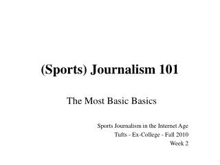 Sports Journalism 101