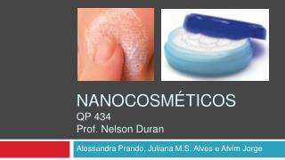 NANOCOSM TICOS QP 434 Prof. Nelson Duran