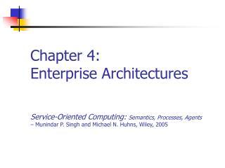 Chapter 4: Enterprise Architectures