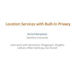 Location Services with Built-In Privacy