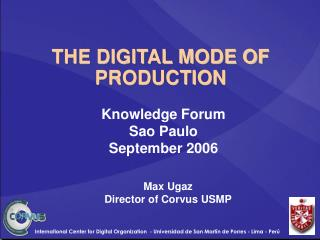 THE DIGITAL MODE OF PRODUCTION