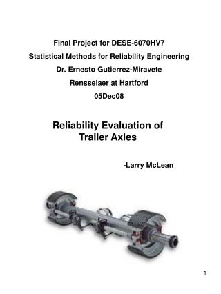 Reliability Evaluation of Trailer Axles -Larry McLean