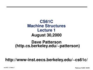 CS61C Machine Structures Lecture 1