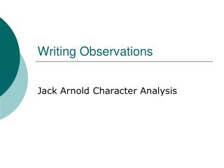 Writing Observations