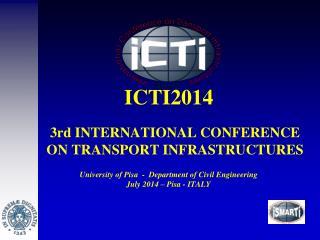 3rd INTERNATIONAL CONFERENCE ON TRANSPORT INFRASTRUCTURES