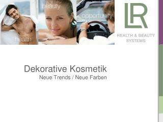 Dekorative Kosmetik Neue Trends / Neue Farben