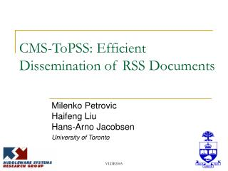 CMS-ToPSS: Efficient Dissemination of RSS Documents