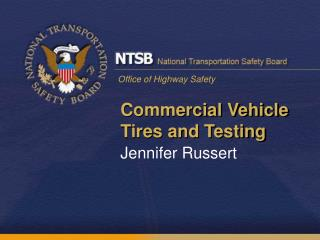 Commercial Vehicle Tires and Testing