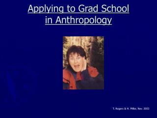 Applying to Grad School in Anthropology
