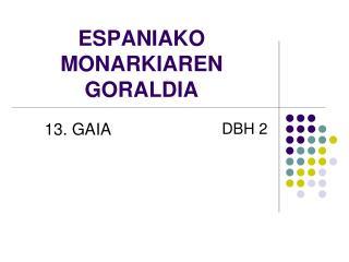 ESPANIAKO MONARKIAREN GORALDIA