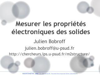 Mesurer les propriétés électroniques des solides